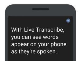 گوگل Live Trancribe و Sound Amplifier دو اپلیکیشن برای ناشنوایان