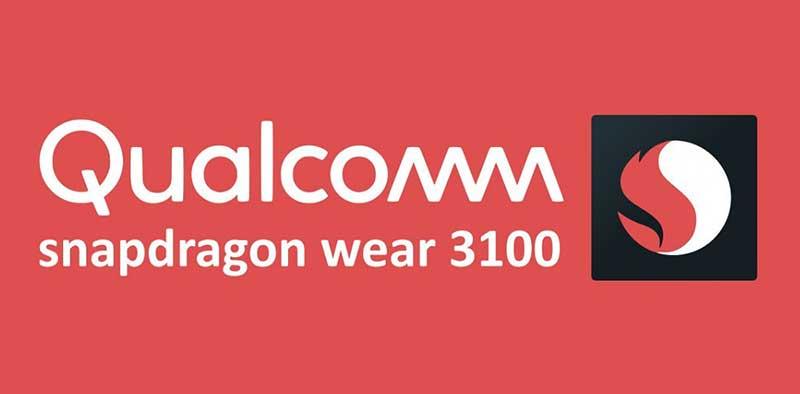 کوالکام اسنپدراگون Wear 3100 چیپست جدید ساعتهای هوشمند